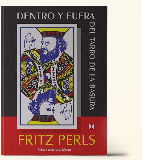 Dentro y Fuera, Fritz Perls