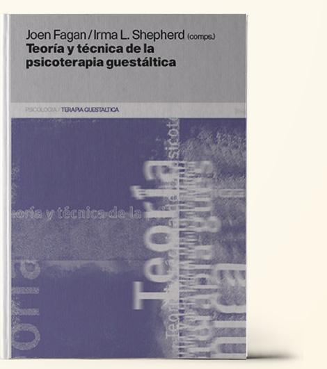 teoria y practica de la psicoterapia gestaltica. Bibliografia Gestalt